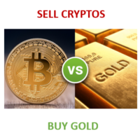 SELL CRYPTOS - BUY GOLD